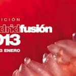 Madrid Fusión 2013!!! premios, ponencias, talleres y sobre todo muchas novedades!!!